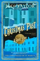 Christmas Past ebook by Jodi Taylor