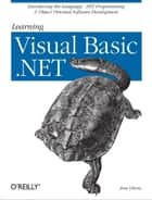 Learning Visual Basic .NET ebook by Jesse Liberty
