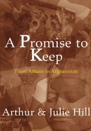 A Promise to Keep ebook by Arthur & Julie Hill