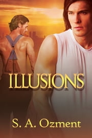 Illusions ebook by S.A. Ozment,Christy Caughie
