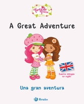 Una gran aventura.Cuento bilingüe en inglés ebook by Lisa Gallo