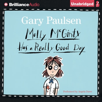 Molly McGinty Has a Really Good Day audiobook by Gary Paulsen