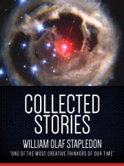 Collected Stories ebook by Olaf Stapledon