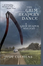 The Grim Reaper's Dance - A Grim Reaper Mystery ebook by Judy Clemens