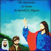 The Beatitudes In Poems audiobook by Ron E. Hignite