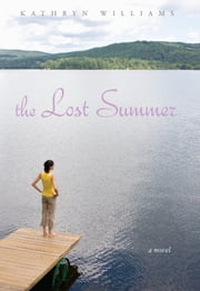 The Lost Summer ebook by Kathryn Williams