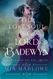 The Lost Soul of Lord Badewyn ebook by Mia Marlowe