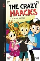 The Crazy Haacks y el misterio del anillo (The Crazy Haacks 2) eBook by The Crazy Haacks