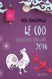 Le Coq 2016 ebook by Neil Somerville