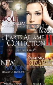 Hearts Aflame Collection II: 4-Book Bundle ebook by Melissa F. Hart