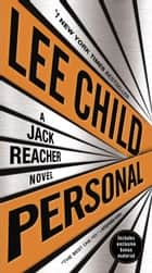 Personal (with bonus short story Not a Drill) ebook by Lee Child