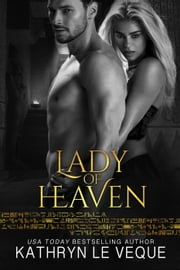 Lady of Heaven ebook by Kathryn Le Veque