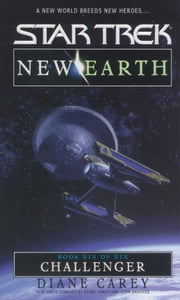 Challenger - New Earth #6 ebook by Diane Carey