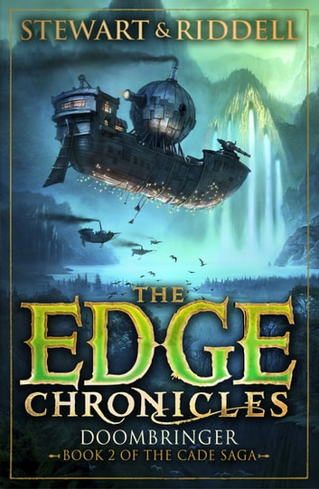 The Edge Chronicles 12: Doombringer - Second Book of Cade eBook by Paul Stewart,Chris Riddell