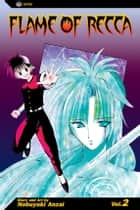 Flame of Recca, Vol. 2 ebook by Nobuyuki Anzai, Nobuyuki Anzai