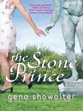 The Stone Prince ebook by Gena Showalter