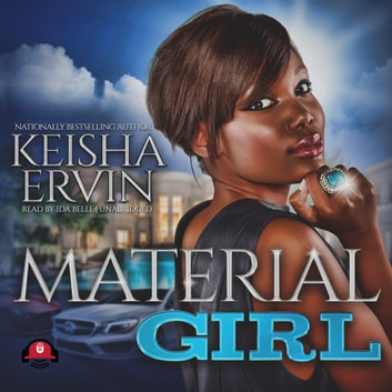 Material Girl audiobook by Keisha Ervin,Buck 50 Productions