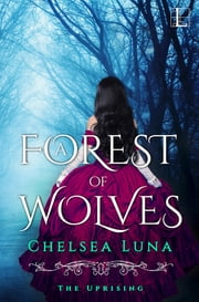 A Forest of Wolves ebook by Chelsea Luna