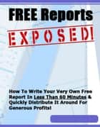 Free Reports Exposed! ebook by Thrivelearning Institute Library
