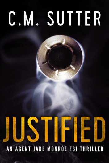 Justified ebook by C.M. Sutter