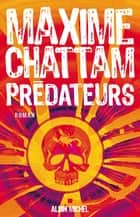 Prédateurs ebook by Maxime Chattam