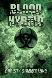 Blood Hybrid ebook by Christy Summerland