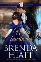 Nobles fourberies ebook by Brenda Hiatt
