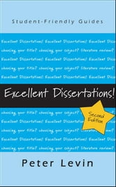 Excellent Dissertations! ebook by Peter Levin