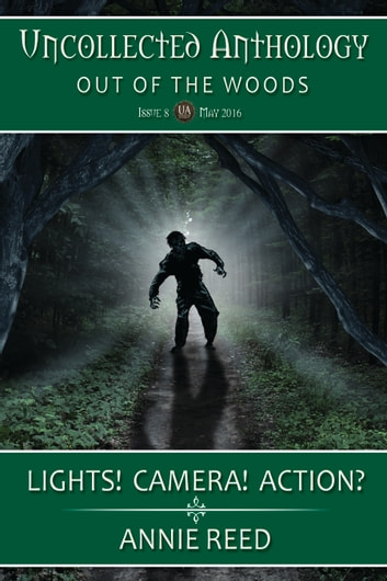 Lights! Camera! Action? ebook by Annie Reed