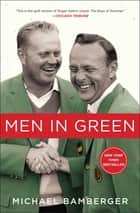 Men in Green ebook by Michael Bamberger
