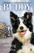 Buddy ebook by M.H. Herlong