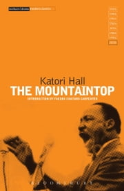 The Mountaintop ebook by Katori Hall, Faedra Chatard Carpenter