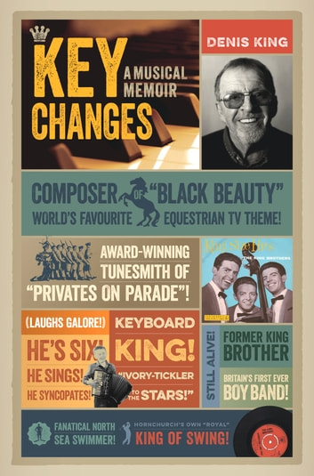Key Changes - A Musical Memoir ebook by Denis King