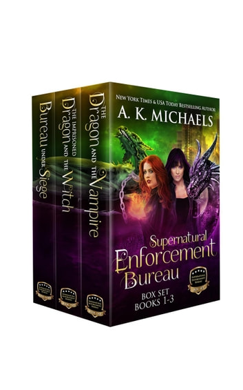 Supernatural Enforcement Bureau, Boxset, Books 1 - 3 - Supernatural Enforcement Bureau ebook by A K Michaels