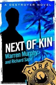 Next of Kin - Number 46 in Series ekitaplar by Warren Murphy, Richard Sapir