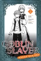 Goblin Slayer: Brand New Day, Chapter 2 ebook by Kumo Kagyu, Masahiro Ikeno, Noboru Kannatuki