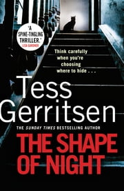 The Shape of Night ebook by Tess Gerritsen