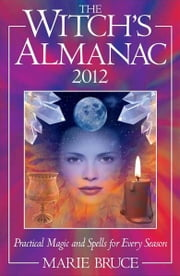 Witch's Almanac 2012 ebook by Marie Bruce