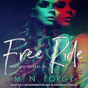 Free Ride audiobook by M. N. Forgy