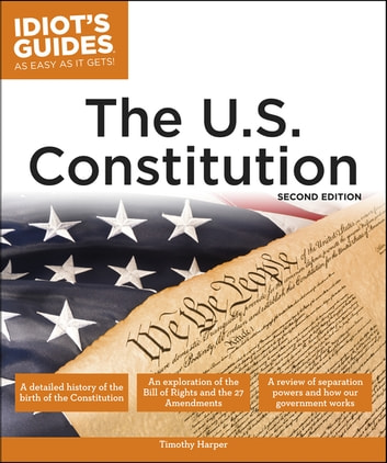 The U.S. Constitution, 2E ebook by Timothy Harper