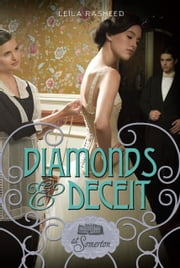Diamonds and Deceit - At Somerton ebook by Leila Rasheed