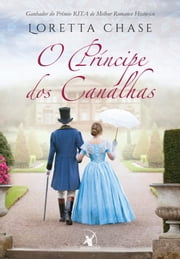 O príncipe dos canalhas ebook by Loretta Chase