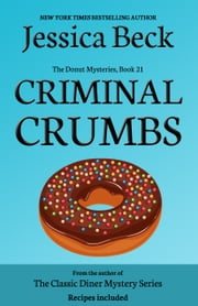 Criminal Crumbs ebook by Jessica Beck