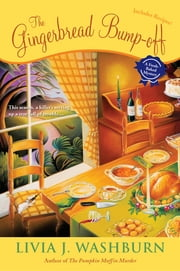 The Gingerbread Bump-Off - A Fresh-Baked Mystery ebook by Livia J. Washburn