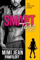 SMART TASS ebook by Mimi Jean Pamfiloff