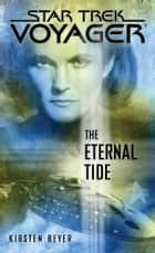 The Eternal Tide ebook by Kirsten Beyer