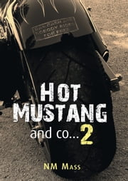 Hot Mustang and co… 2 eBook by NM Mass