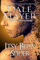 Itsy Bitsy Spider - A Psychic Vision Novel ebook by