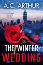 The Winter Wedding ebook by
