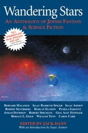 Wandering Stars - An Anthology of Jewish Fantasy & Science Fiction ebook by